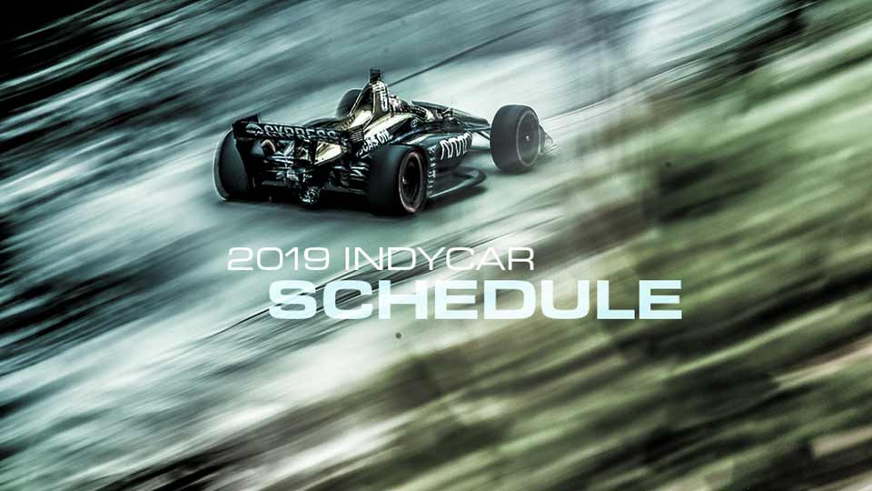 Honda Indy Toronto Returns July 12-14, 2019, Circuit of the Americas Joins 17-Race IndyCar Schedule